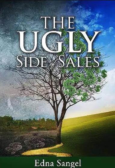 ugly-side-of-sales-edna-sangel